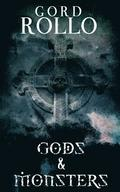 Gods & Monsters: Rollo's Short Fiction