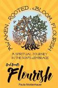 Soul Scents: Flourish: A Spiritual Journey in the Son's Embrace