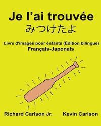 Je L Ai Trouvee Livre D Images Pour Enfants Francais