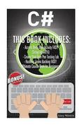 C#: 3 Manuscripts - Access Deep Web Activity Fast! (Setup Tor 2016) + Create Your Own Pen Testing Lab + Ultimate Hacking C
