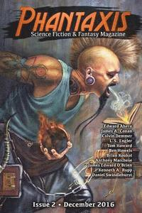 Phantaxis December 2016: Science Fiction & Fantasy Magazine