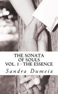 The sonata of souls: The Essence