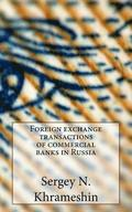 Foreign Exchange Transactions of Commercial Banks in Russia