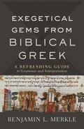 Exegetical Gems from Biblical Greek