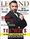 Legend Men's Magazine: Business Success with Luis Castro