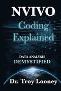 NVivo Coding Explained: Data Analysis Demystified
