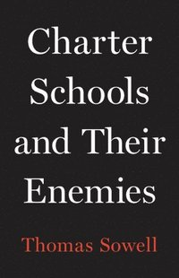 Charter Schools and Their Enemies
