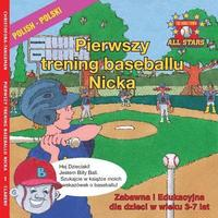 Polish Nick's Very First Day of Baseball in Polish: Kids Baseball Books for Ages 3-7 in Polish