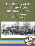 The History of the Thirty-Sixth Division, U.S.A., 1917 - 1919, vol. 2