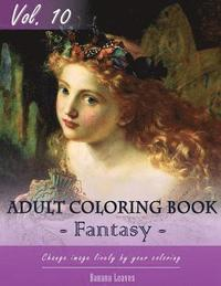 Fantasy Fairy Tales Coloring Book for Stress Relief & Mind Relaxation, Stay Focus Treatment: New Series of Coloring Book for Adults and Grown Up, 8.5