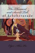 The Thousand-and-Second Tale of Scheherazade Edgar Allan Poe