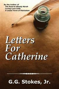 Letters For Catherine