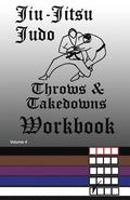 Jiu-Jitsu Judo Throws & Takedowns Workbook