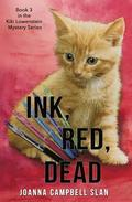 Ink, Red, Dead: Book #3 in the Kiki Lowenstein Mystery Series
