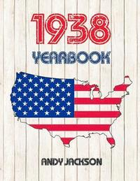 1938 U.S. Yearbook: Interesting Original Book Full of Facts and Figures from 1938 - Unique Birthday Gift / Present Idea!