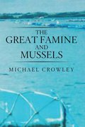 Great Famine and Mussels