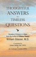 Thoughtful Answers to Timeless Questions: Decades of Wisdom in Letters