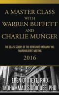 A Master Class with Warren Buffett and Charlie Munger 2016