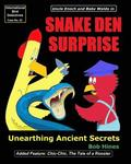 Snake Den Surprise: Unearthing Ancient Secrets