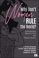 Why Don't Women Rule the World?