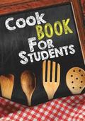 Cookbook for Students: Blank Recipe Cookbook Journal V1