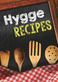 Hygge Recipes: Blank Recipe Cookbook, 7 X 10, 100 Blank Recipe Pages