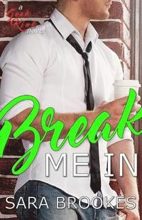 Break Me In
