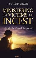 Ministering to Victims of Incest