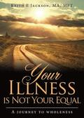 Your Illness Is Not Your Equal