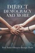 Direct Democracy and More