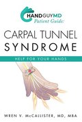 Handguymd Guide: Carpal Tunnel Syndrome: Help for Your Hand