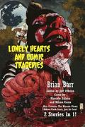 Lonely Hearts and Comic Tragedies