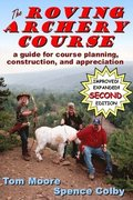 The Roving Archery Course: A guide for course planning, construction, and appreciation