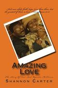 Amazing Love: The Story Of Carl And Wynetta McElveen