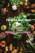 Fitness Journey: 8 Weeks Weight Loss Diary (Chinese Version): Set a Target, Focus the Process, Form the Habits