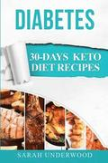 Diabetes: 30-Day Keto Diet Recipes & Meal Plans