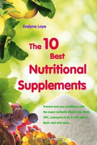 10 Best Nutritional Supplements