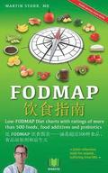 The Fodmap Navigator - Chinese Edition: Low-Fodmap Diet Charts with Ratings of More Than 500 Foods, Food Additives and Prebiotics.