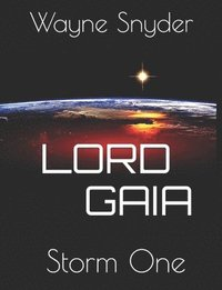 Lord Gaia: Storm One