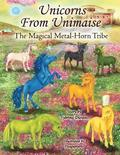 Unicorns from Unimaise: The Magical Metal Horn Tribe