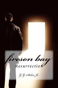 Fireson Bay: Resurrection