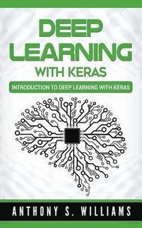 Advanced Deep Learning with Keras - Rowel Atienza - Häftad