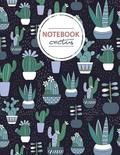 Green Cactus Notebook Journal: Black and Green Notebook, Composition Book, Journal, 8.5 X 11 Inch 110 Page, Wide Ruled