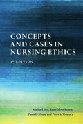 Concepts and Cases in Nursing Ethics