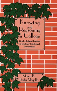 Knowing and Reasoning in College