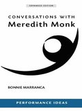 Conversations with Meredith Monk (Expanded)