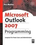 Microsoft Outlook 2007 Programming: Jumpstart for Power Users and Administrators