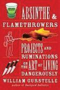 Absinthe and Flamethrowers