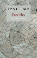 Particles: New and Selected Poems