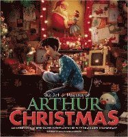 The Art and Making of Arthur Christmas